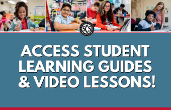 Access Learning Guides, Video Lessons & More to Help Students at Home!